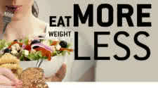 Eat More and Lose Fat