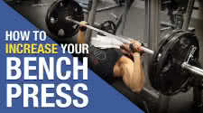 Increasing your Bench Press Strength